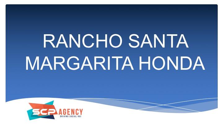 RANCHO SANTA MARGARITA HONDA SCP Agency