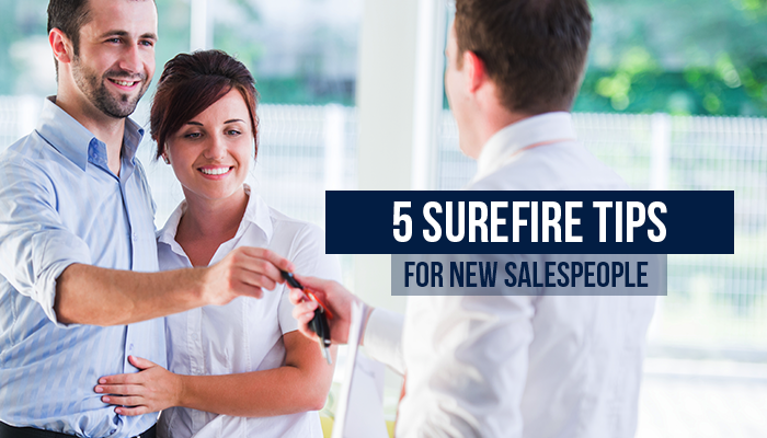 5 Surefire Tips for New Salespeople