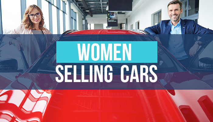 Women Selling Cars – Women in Dealerships